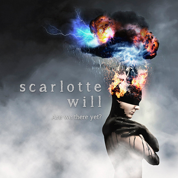 Scarlotte Will - Are we there yet? (2018)
